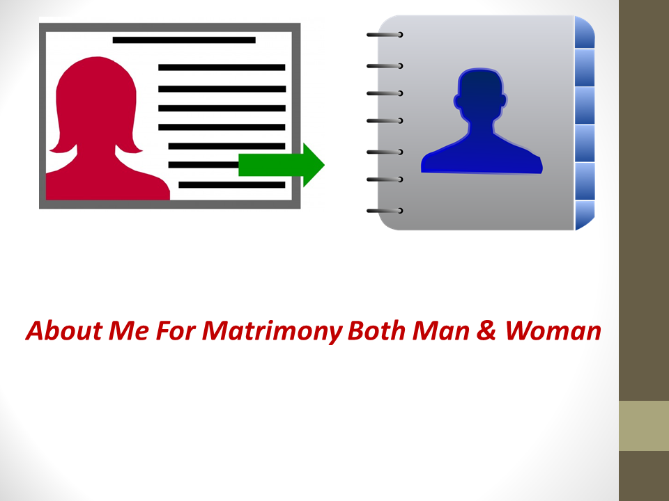 About Me In Matrimony | Matrimonial Profile Descriptions & Samples