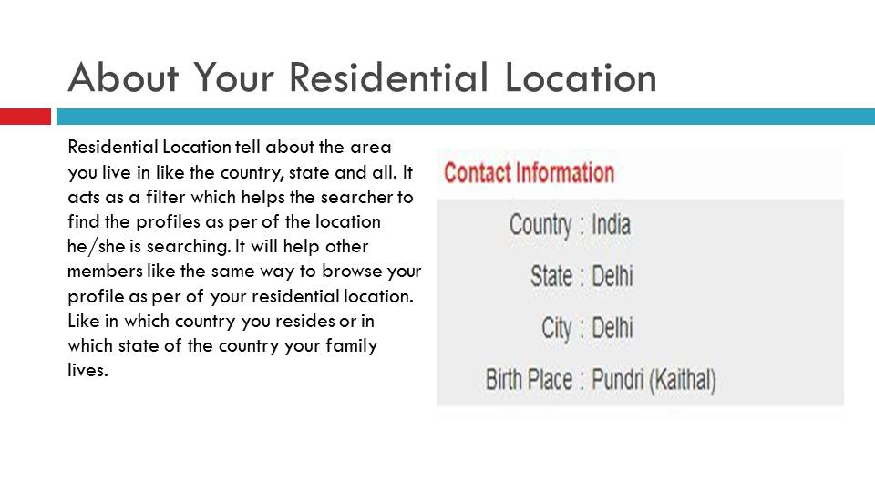 About Your Residential Location In Matrimonial Profile | Vivahsanyog.com