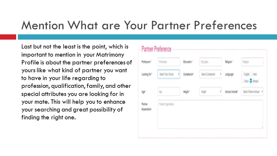 Mention What Your Partner Preferences Are | Vivahsanyog.com